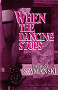 Front cover of When the Dancing Stops