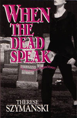 Front cover of When the Dead Speak