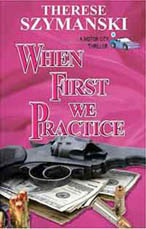 "Front cover of ""When First We Practice."""